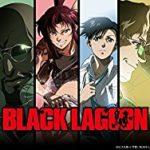 NETFLIX「BLACK LAGOON」